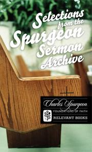 Cover of: Selections from the Spurgeon Sermon Archive (Foundations of Faith) (Foundations of Faith)