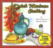 Cover of: Quick Mexican Cooking (One Foot in the Kitchen) (One Foot in the Kitchen) (One Foot in the Kitchen)