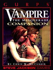Cover of: GURPS Vampire Companion: The Masquerade (GURPS: Generic Universal Role Playing System)