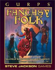 Cover of: GURPS Fantasy Folk (GURPS: Generic Universal Role Playing System)