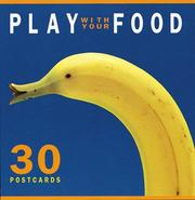 Cover of: Play with Your Food