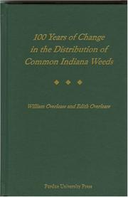 Cover of: 100 Years of Change in the Distribution of Common Indiana Weeds