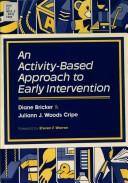 Cover of: An Activity-Based Approach to Early Intervention
