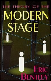 Cover of: The theory of the modern stage