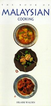 Cover of: The Book of Malaysian Cooking (Book of...)