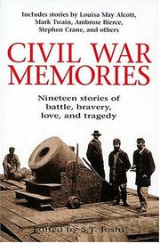 Cover of: Civil War Memories Nineteen Stories Of Battle, Bravery, Love, And Tragedy
