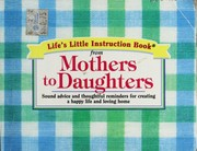 Cover of: Life's Little Instruction Book From Mothers To Daughters