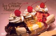 Cover of: From Your Ice Cream Maker (Nitty Gritty Cookbooks)
