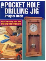 Cover of: The Pocket Hole Drilling Jig Project Book