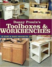 Cover of: Danny Proulx's Toolboxes & Workbenches