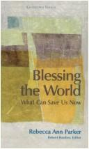 Cover of: Blessing the World