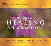 Cover of: Music for Healing & Unwinding