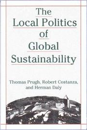 Cover of: The Local Politics of Global Sustainability