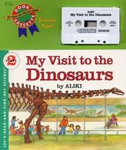 Cover of: My Visit to the Dinosaurs Book and Tape (Let's-Read-and-Find-Out Science 2)