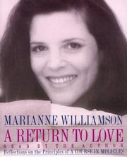 Cover of: A Return to Love: reflections on the principles of a Course in miracles