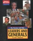 Cover of: Leaders and Generals: Persian Gulf War (American War Library)