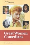Cover of: History Makers - Great Women Comedians (History Makers)