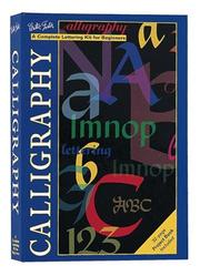 Cover of: Calligraphy (rev)  Kit (Walter Foster Drawing Kits)