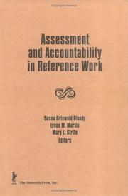Cover of: Assessment and Accountability in Reference Work (Monograph Published Simultaneously As the Reference Librarian , No 38) (Monograph Published Simultaneously As the Reference Librarian , No 38)