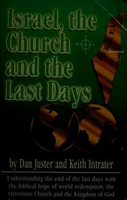 Cover of: Israel, the Church and the Last Days