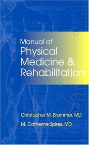 Cover of: Manual of Physical Medicine and Rehabilitation