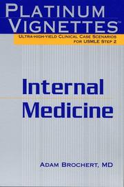 Cover of: Internal Medicine (Platinum Vignettes Series: Ultra High Yield Clinical Case Scenarios for USMLE Step 2)