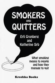 Cover of: SMOKERS AND QUITTERS