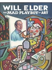 Cover of: Will Elder: The MAD Playboy of Art