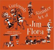 Cover of: The Curiously Sinister Art of Jim Flora