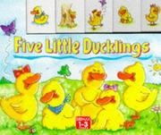Cover of: Five Little Ducklings (Toddler's Tabbed Board Books)