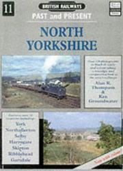 Cover of: North Yorkshire (British Railways Past & Present)