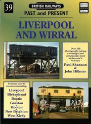 Cover of: Liverpool and Wirral (British Railways Past & Present)