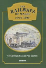 Cover of: The Railways of Wales Circa 1900
