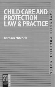 Cover of: Child Care and Protection Law & Practice (Practice Notes Series)