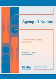 Cover of: Ageing of Rubber - Accelerated Heat Ageing Test Results