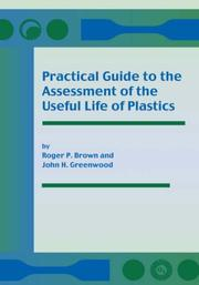 Cover of: Practical Guide to the Assessment of the Useful Life of Plastics