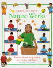 Cover of: Show-me-how Nature Works