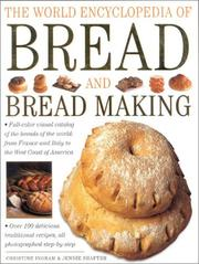 Cover of: The World Encyclopedia of Bread and Bread Making