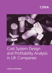 Cover of: Cost System Design and Profitabillity Analysis in UK Companies (CIMA Research)