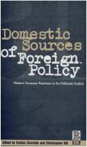 Cover of: Domestic Sources of Foreign Policy