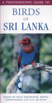 Cover of: A Photographic Guide to Birds of Sri Lanka