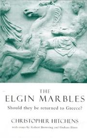 Cover of: The Elgin Marbles: should they be returned to Greece?
