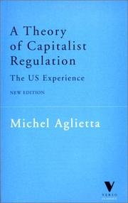 Cover of: A Theory of Capitalist Regulation