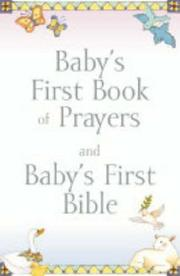 Cover of: Baby's First Book of Prayers/Bible Gift Set