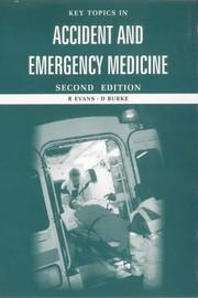 Cover of: Key Topics in Accident and Emergency Medicine (Key Topics S.)
