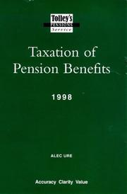 Cover of: Tolley's Taxation of Pensions Benefits (Tolley's pensions service)