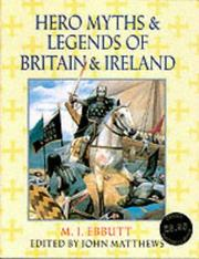 Cover of: Hero Myths and Legends of Britain and Ireland