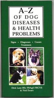Cover of: A-Z of Dog Diseases & Health Problems