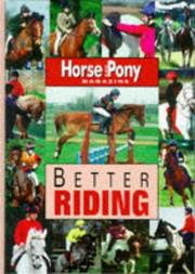 "Cover of: Better Riding (""Horse & Pony"" Magazine Library)"