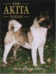 Cover of: The Akita Today (Book of the Breed)